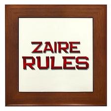 zaire rules Framed Tile