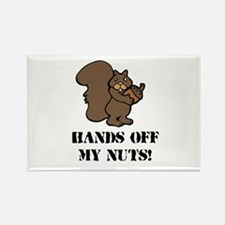 Hands off my nuts Rectangle Magnet