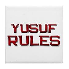 yusuf rules Tile Coaster