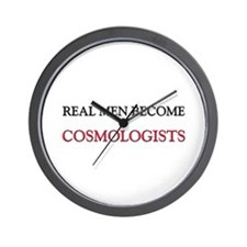 Real Men Become Cosmologists Wall Clock