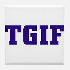 TGIF Tile Coaster