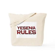 yesenia rules Tote Bag