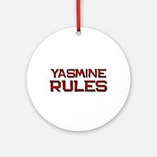 yasmine rules Ornament (Round)