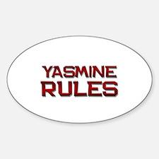 yasmine rules Oval Decal