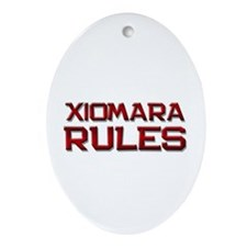xiomara rules Oval Ornament