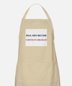 Real Men Become Corporate Librarians BBQ Apron