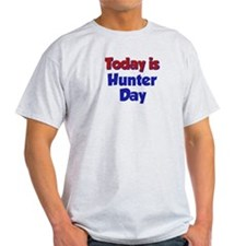 Today Is Hunter Day T-Shirt