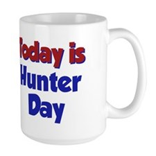 Today Is Hunter Day Mug