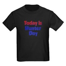 Today Is Hunter Day T