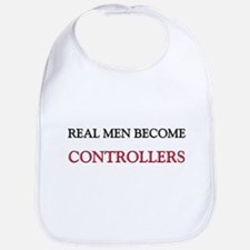 Real Men Become Controllers Bib