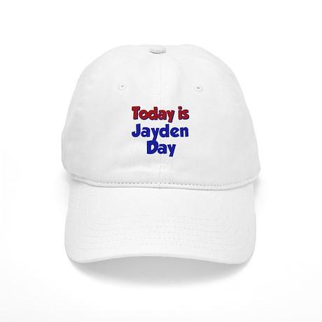 Today Is Jayden Day Cap