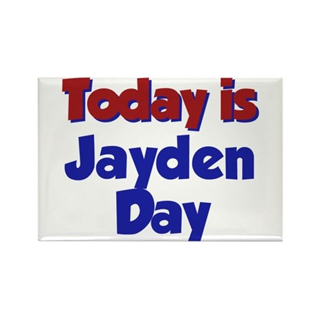 Today Is Jayden Day Rectangle Magnet