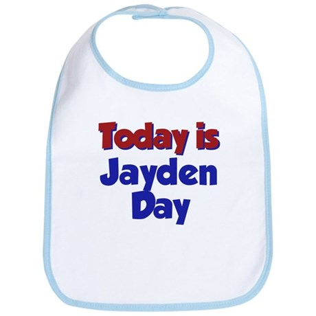 Today Is Jayden Day Bib