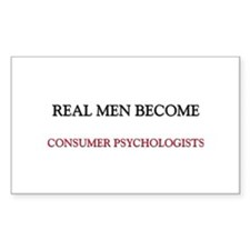 Real Men Become Consumer Psychologists Decal