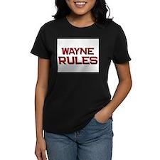wayne rules Tee