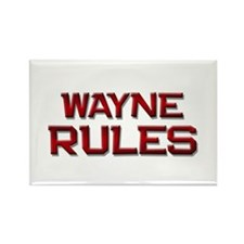 wayne rules Rectangle Magnet (10 pack)