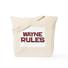 wayne rules Tote Bag