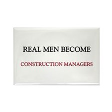 Real Men Become Construction Managers Rectangle Ma