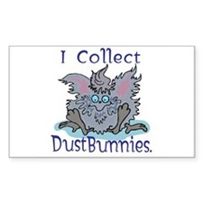 I Collect Dust Bunnies Rectangle Decal