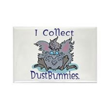 I Collect Dust Bunnies Rectangle Magnet