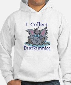 I Collect Dust Bunnies Hoodie