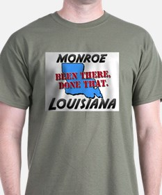 monroe louisiana - been there, done that T-Shirt