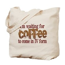 Coffee IV Tote Bag