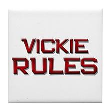 vickie rules Tile Coaster