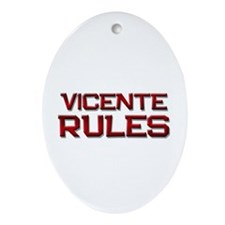 vicente rules Oval Ornament