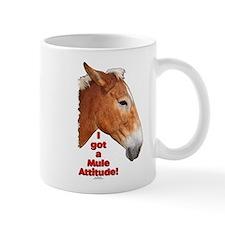 I got a Mule Attitude! Mug