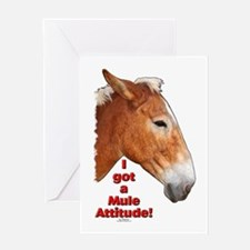 I got a Mule Attitude! Greeting Card