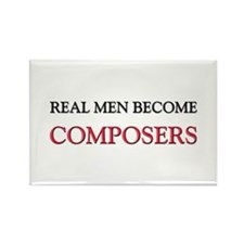 Real Men Become Composers Rectangle Magnet