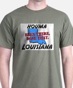 houma louisiana - been there, done that T-Shirt
