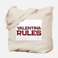 valentina rules Tote Bag