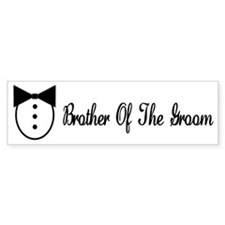 Brother of the Groom Bumper Bumper Sticker