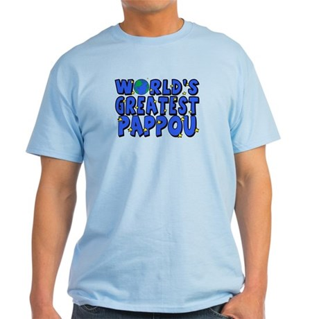 World's Greatest Pappou Light T-Shirt
