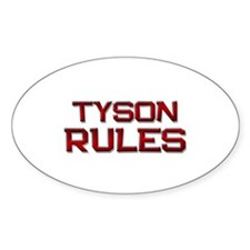 tyson rules Oval Decal