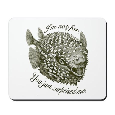 Not Fat/Surprised - Mousepad
