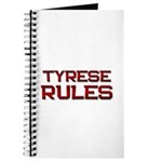 tyrese rules Journal