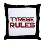 tyrese rules Throw Pillow
