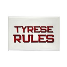 tyrese rules Rectangle Magnet