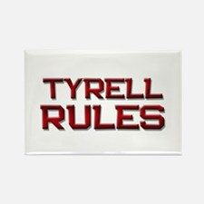 tyrell rules Rectangle Magnet