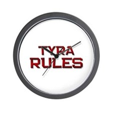tyra rules Wall Clock