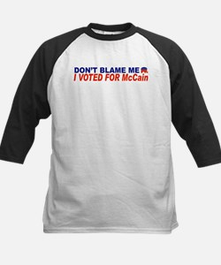 Don't Blame Me I Voted For McCain Tee