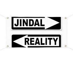 Anti-Jindal Reality One Way Banner