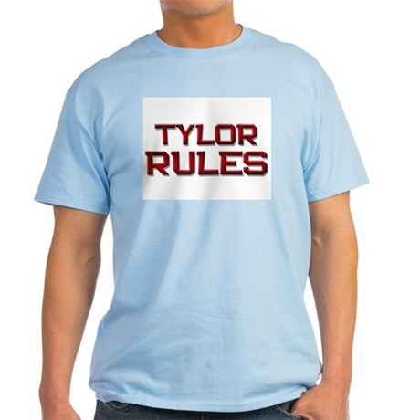 tylor rules Light T-Shirt