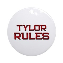 tylor rules Ornament (Round)