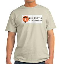 Sarcastic Jesus Loves You T Shirt