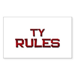 ty rules Rectangle Decal
