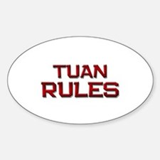 tuan rules Oval Decal